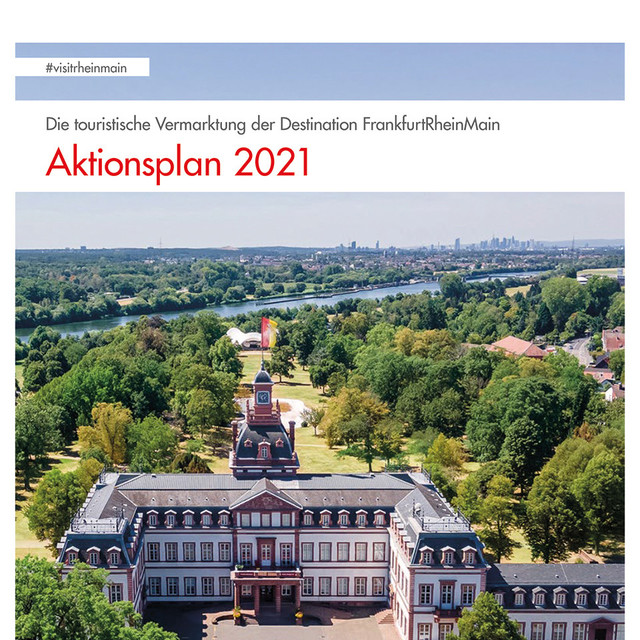 Destination FrankfurtRheinMain - Aktionsplan 2021