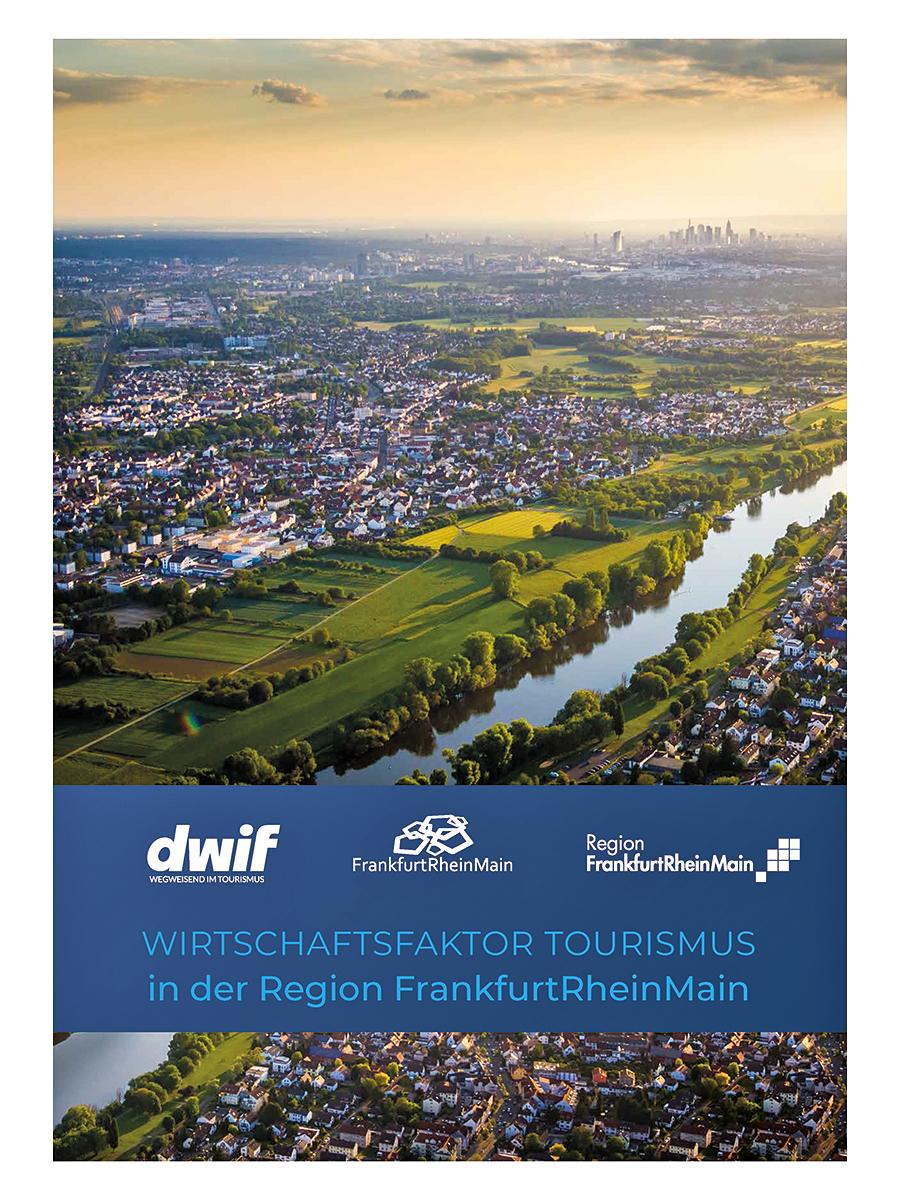 Wirtschaftsfaktor Tourismus in der Region FrankfurtRheinMain